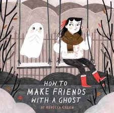 How to make friends with a ghost, Rebecca Green, album, fantôme