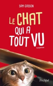Le chat qui a tout vu, Sam Gasson, couverture