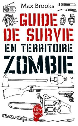 guide de survie en territoire zombie,max brooks,zombies