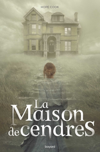 La maison de cendres, Hope Cook, roman