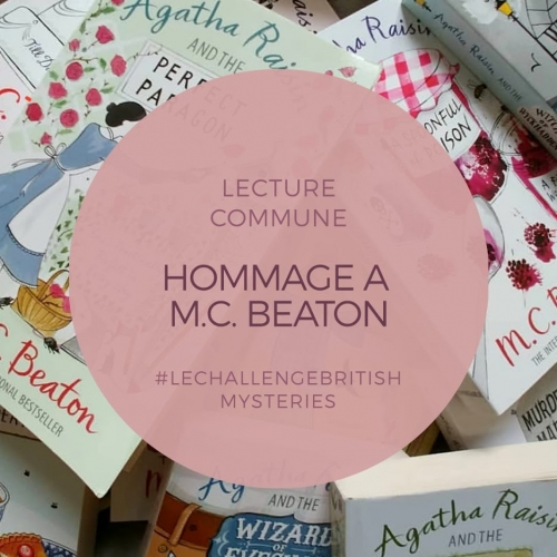 Agatha Raisin and the quiche of Death, M.C. Beaton, roman, hommage, challenge british mysteries