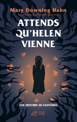 Attends qu'Helen vienne, Mary Downing Hahn, roman, littérature jeunesse