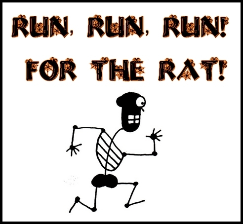 Run Run Run for the RAT!.jpg