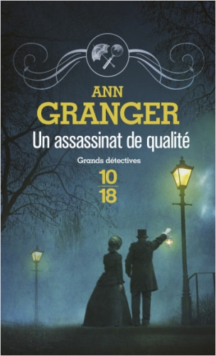 Un assassinat de qualité, Ann Granger, Londres, Grands détectives, victorien,