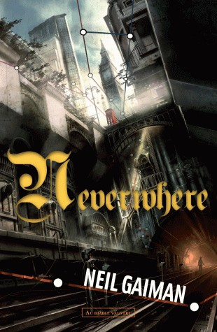 neverwhere,neil gaiman,fantasy,challenge geek